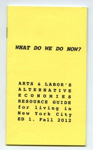 What Do We Do Now? Alternative Economies Resource Guide For Living in New York City